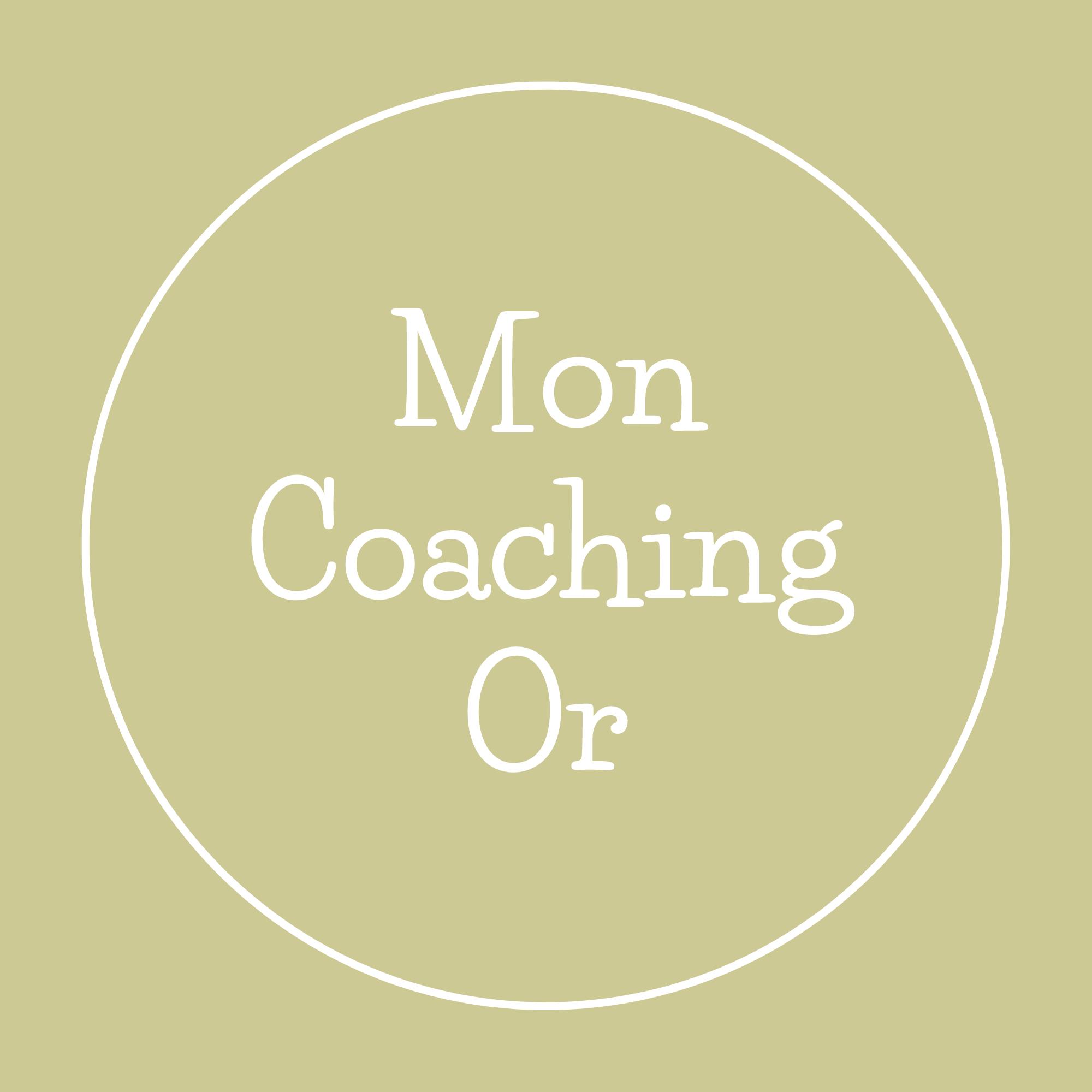 Mon Coaching Or