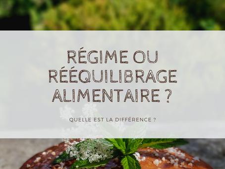 Régime ou rééquilibrage alimentaire ? Quelle différence ?
