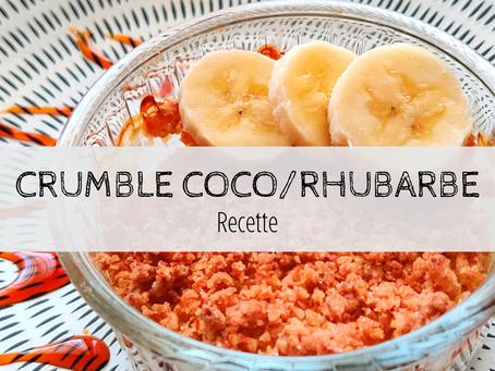 Crumble coco/banane/rhubarbe