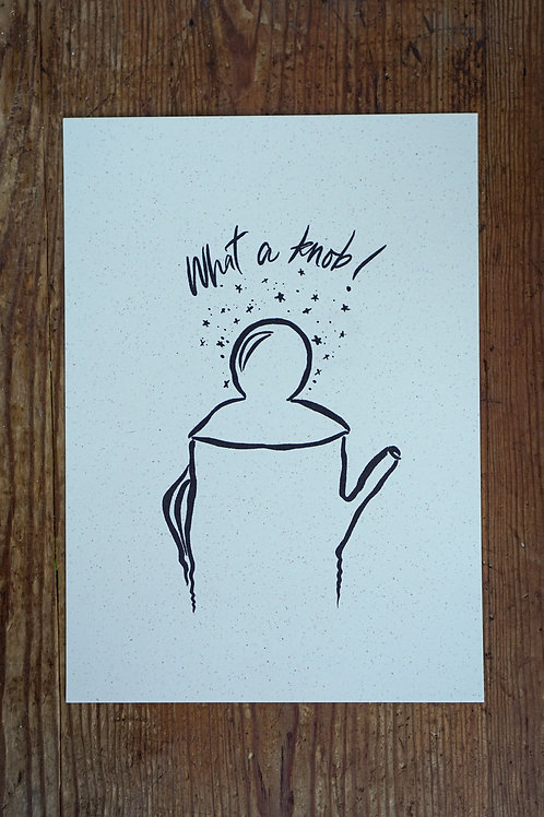 'What a Knob' Illustration Print
