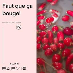 Faut que ça bouge! - Curated for Café Parvis