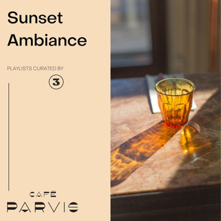 Sunset Ambiance - Curated for Café Parvis