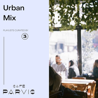 Urban Mix - Curated for Café Parvis