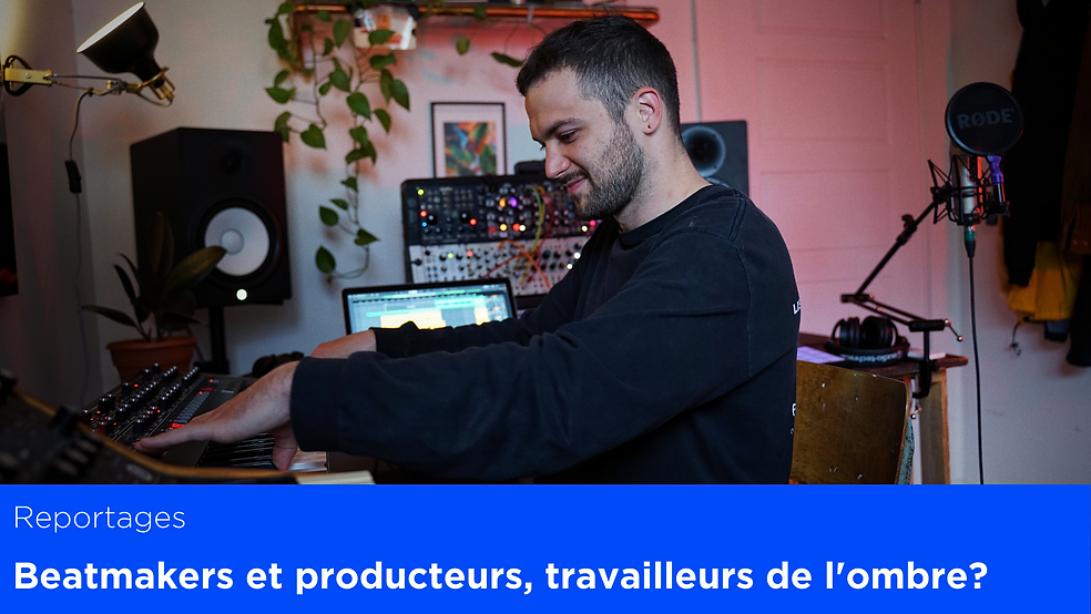 Beatmakers et producteurs, un travail da