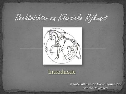 Introductie Klassieke Rijkunst en Rechtrichten