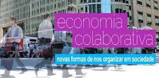Economia Colaborativa está em alta, porque a ideia agora é Compartilhar Custos, Recursos e Idéias.
