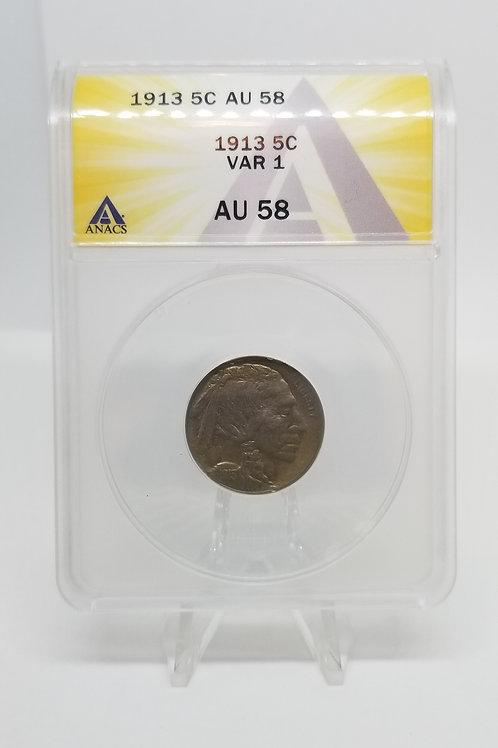 US Coins 1913 5C, 5 Cents Buffalo Type 1 Var 1 ANACS#7281090 Grade AU 58