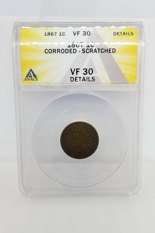 US Coins 1867 1 Cent, Indian Cent ANACS#6275174 Grade VF 30 Details