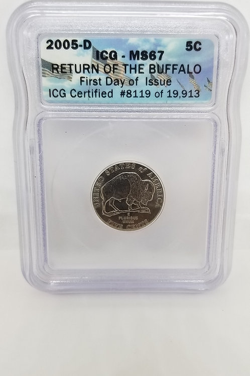 US Coins 2005-D 5C, 5 Cents Return of the Buffalo First Day of Issue ICG#8119