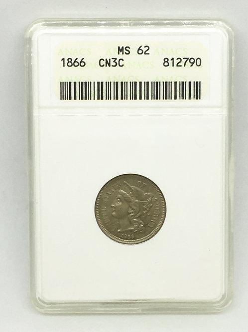 US Coins 1866 3C, 3 Cents CN3C, Nickel Three cents ANACS#812790 Grade MS 62