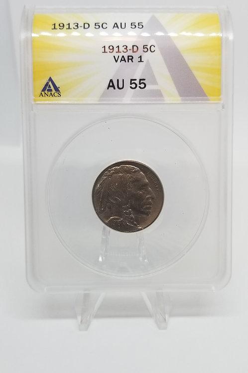 US Coins 1913-D 5C, 5 Cents Buffalo Type 1 Var 1 ANACS#7281092 Grade AU 55