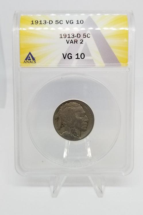 US Coins 1913-D 5C, 5 Cents Buffalo Var 2 ANACS#7281094 Grade VG 10