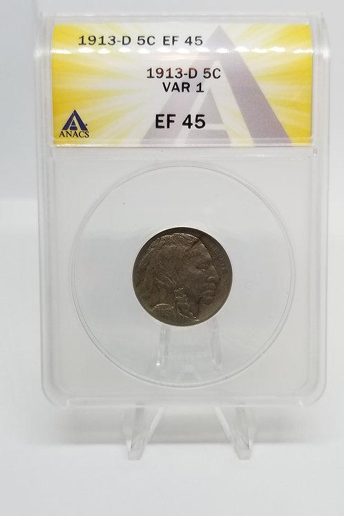 US Coins 1913-D 5C, 5 Cents Buffalo Type 1 Var 1 ANACS#7281093 Grade EF 45