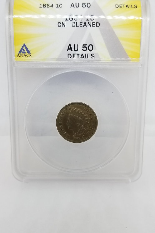 US Coins 1864 1 Cent, Copper-Nickel Cleaned ANACS#6276233 Grade AU 50 Details