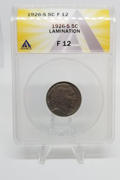 US Coins 1926-S 5C, 5 Cents Buffalo Lamination ANACS#7281107 Grade F 12