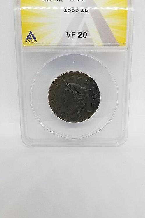 US Coins 1833 1C, 1 Cent, Coronet Cent ANACS#6275172 Grade VF 20