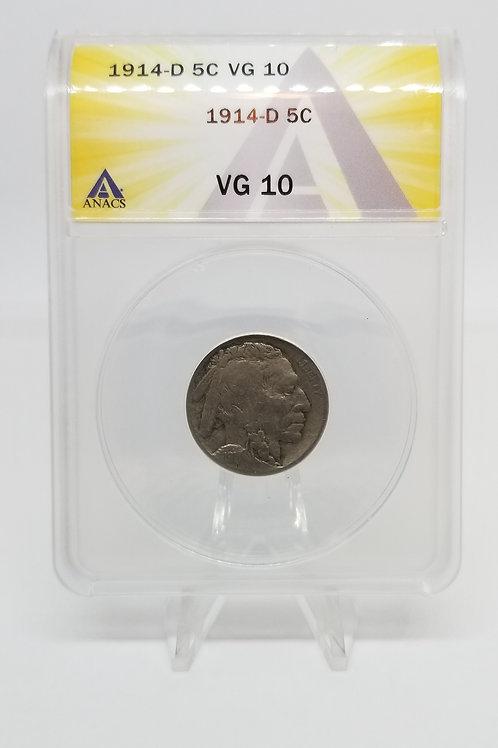 US Coins 1914-D 5C, 5 Cents Buffalo ANACS#7281095 Grade VG 10