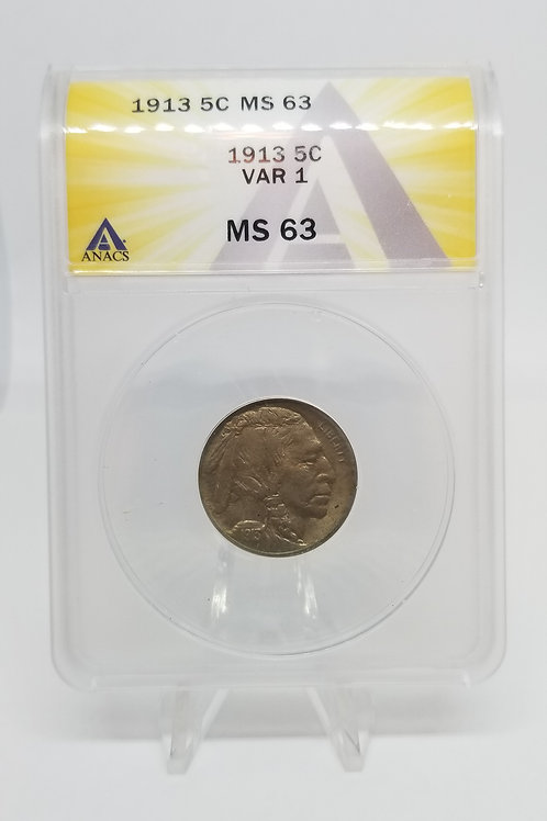 US Coins 1913 5C, 5 Cents Buffalo Type 1 Var 1 ANACS#7281089 Grade MS 63