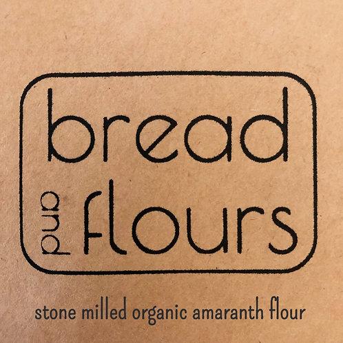 Bread and Flours - 2lbs Stone Milled Organic Amaranth Flour