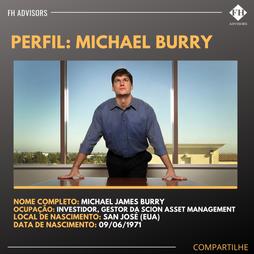 Perfil do Investidor: Michael Burry