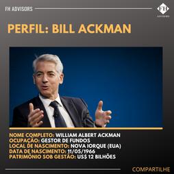 Perfil do Investidor: Bill Ackman