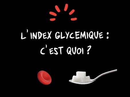 L'Index Glycémique :