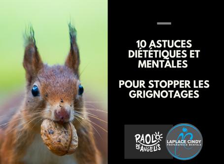 10 astuces diététiques et mentales pour stopper les grignotages