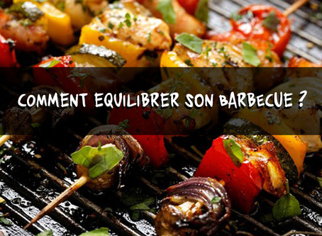 Comment équilibrer son barbecue ?