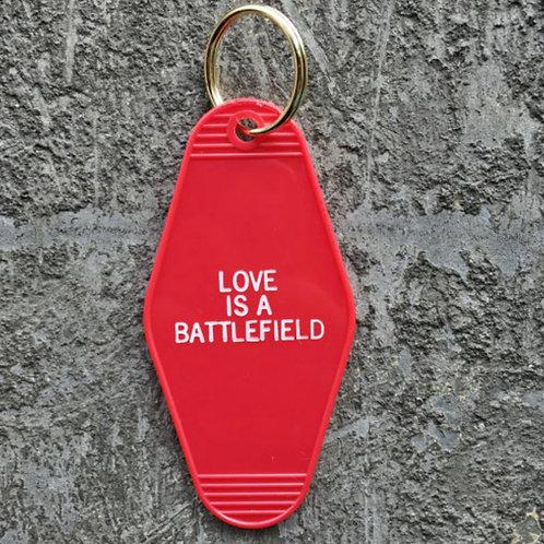 LOVE IS A BATTLEFIELD - HOTEL KEY FOB