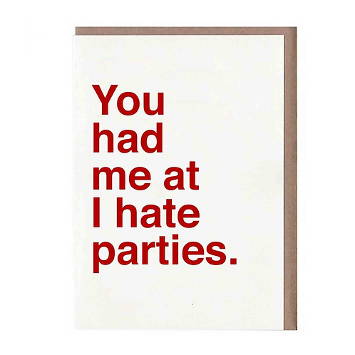 I HATE PARTIES CARD