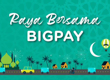 Reimagine your Raya at home with BigPay 🌙