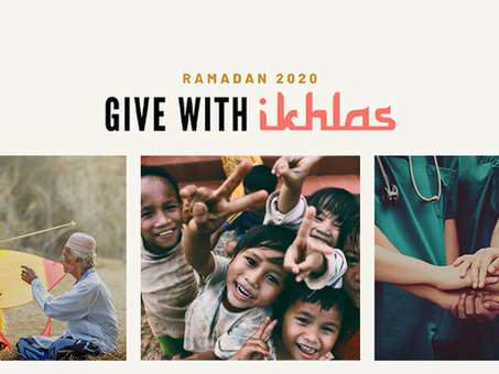 In the spirit of Ramadan, here is how you can Give with Ikhlas