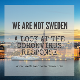 We Are Not Sweden: A Look at Coronavirus Response