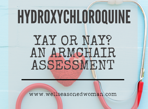 Hydroxychloroquine: Yay or Nay?