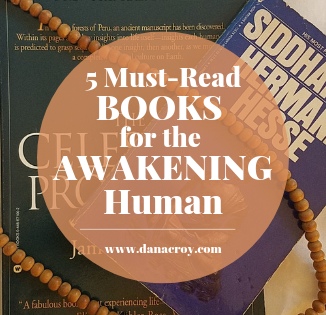 5 Must-Read Books for the Awakening Human