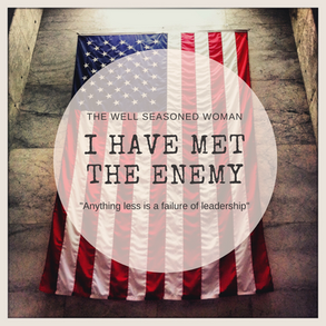 I Have Met the Enemy