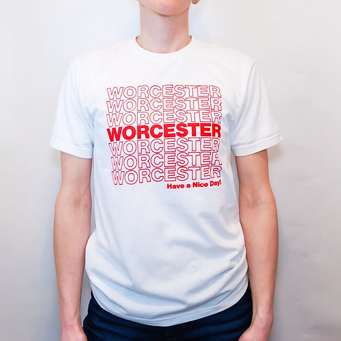 Have a Nice Day, Worcester T-Shirt