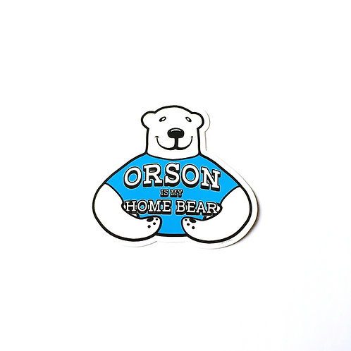 Orson is my Homebear Sticker