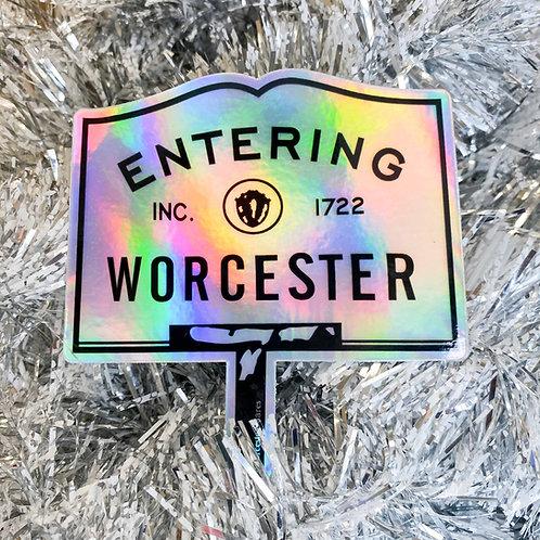 Holographic Entering Worcester Sticker