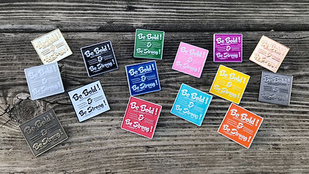 Be Bold and Be Strong Lapel Pins For Jeh