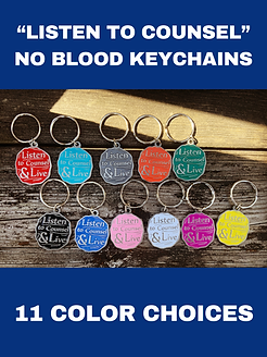 Listen to Counsel No Blood Keychains for