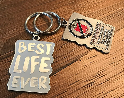 Best Life Ever Gray No Blood Keychain