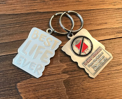 Best Life Ever White No Blood Keychain