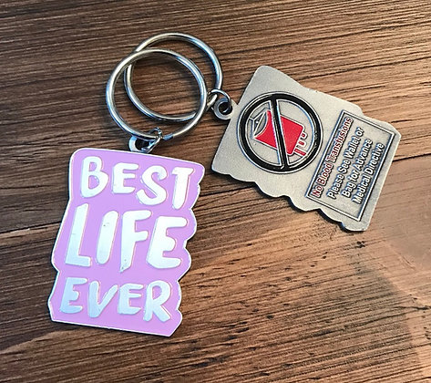 Best Life Ever Pink No Blood Keychain