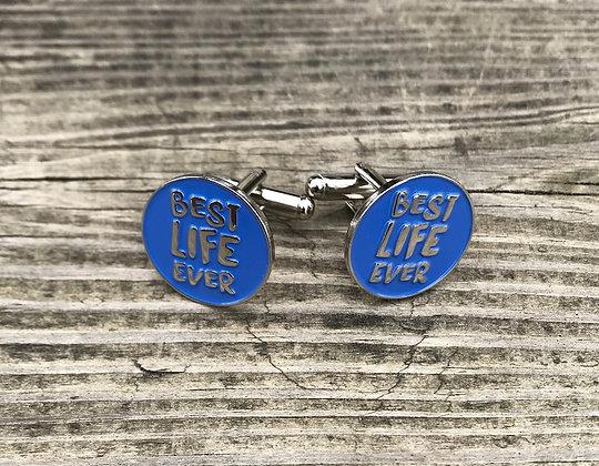 Best Life Ever Cufflinks Blue Round