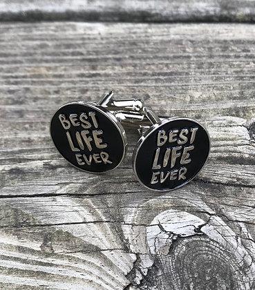 Best Life Ever Cufflinks Black Round
