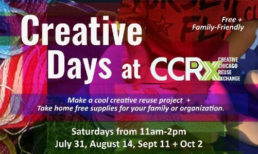 Creative Days at CCRx, Sat 11-2, 7/31, 8/14, 9/11 + 10/2