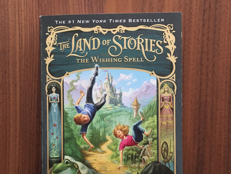 The Land of Stories – The Wishing Spell - Book Review #1