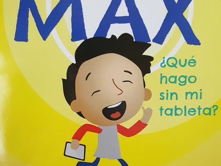 Max ¿Qué hago sin mi tableta?