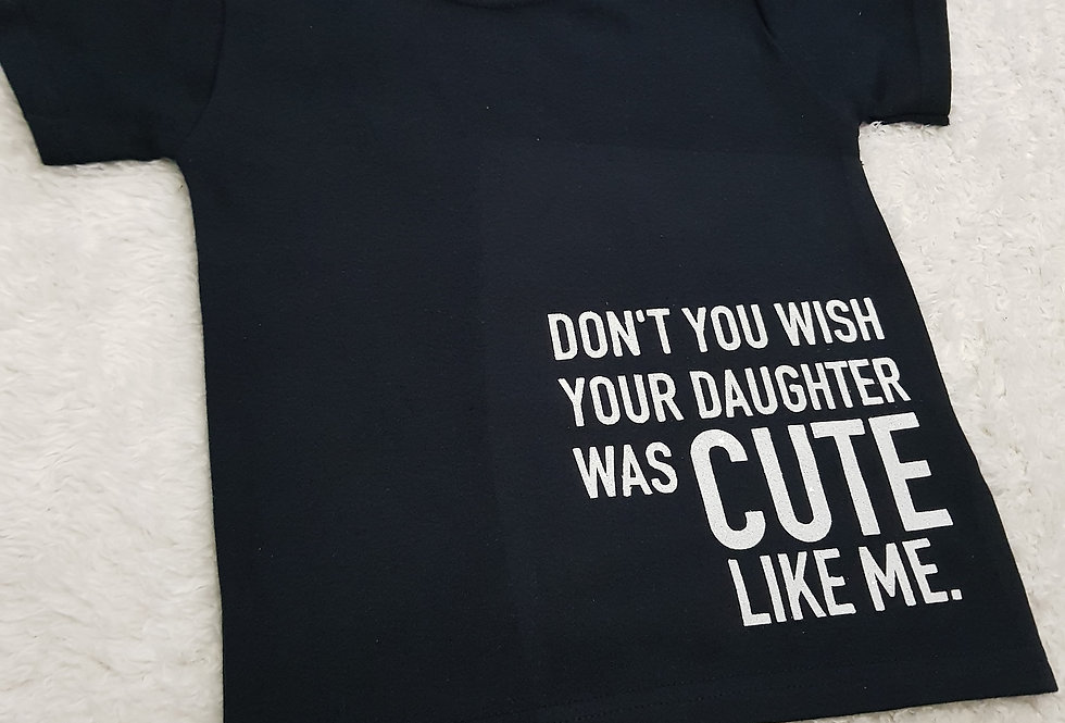 Don't you wish your daughter